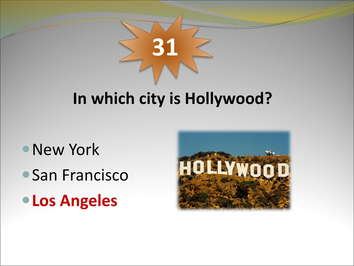 In which city is Hollywood?