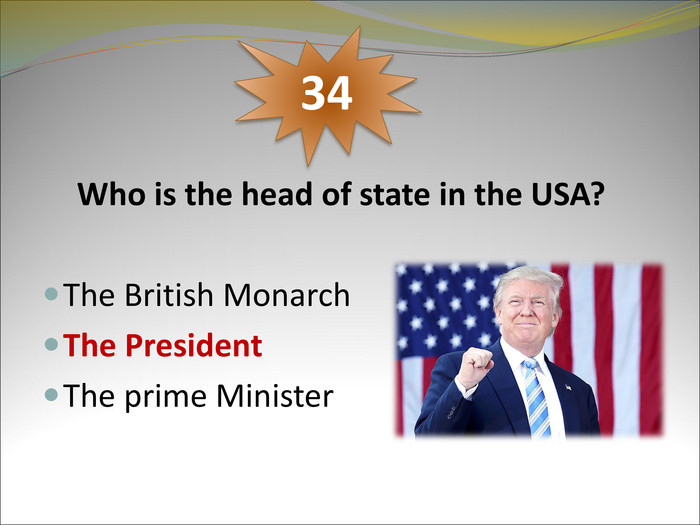 Who is the head of state in the USA?