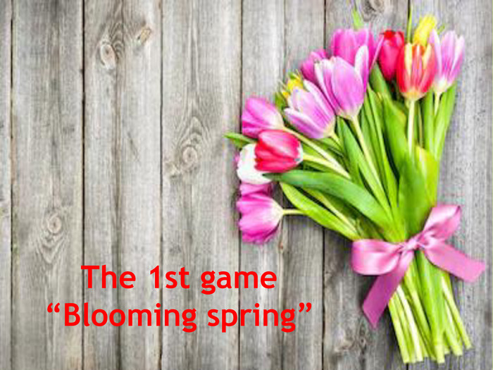 "The 1st game""Blooming spring"""