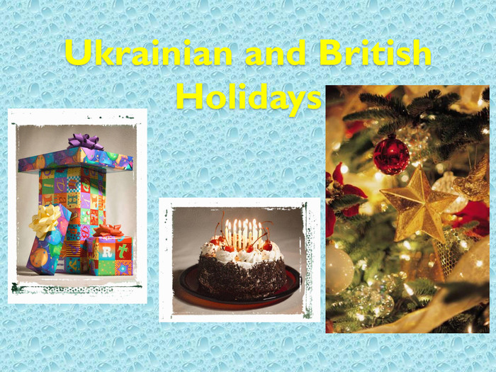 Ukrainian and British Holidays