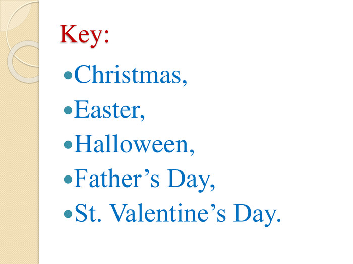 Key: Christmas, Easter, Halloween, Father's Day, St. Valentine's Day.