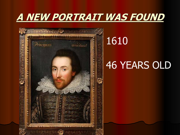 1610 46 YEARS OLD A NEW PORTRAIT WAS FOUND