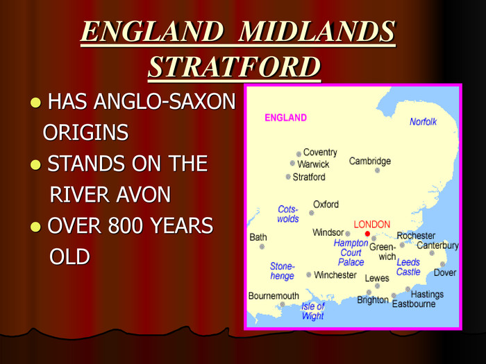 ENGLAND  MIDLANDSSTRATFORD HAS ANGLO-SAXON