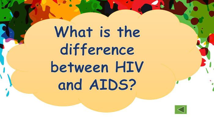 What is the difference between HIV and AIDS?