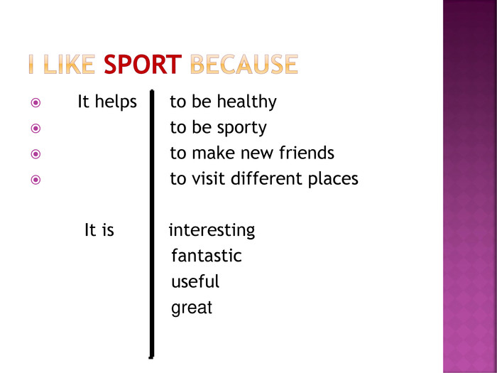 It helps      to be healthy
