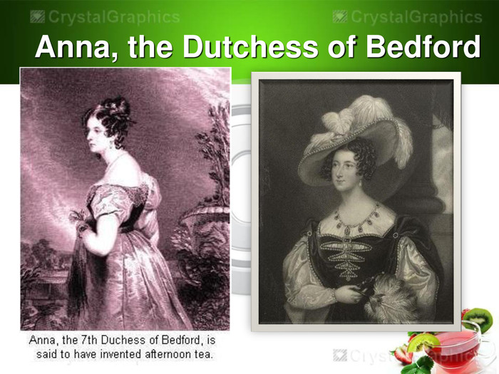 Anna, the Dutchess of Bedford
