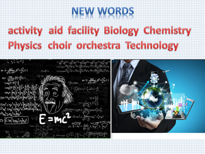 New wordsactivity. Chemistry. Biologyfacilityaid. Technology. Physicsorchestrachoir