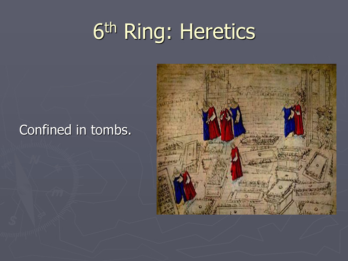 6th Ring: Heretics 