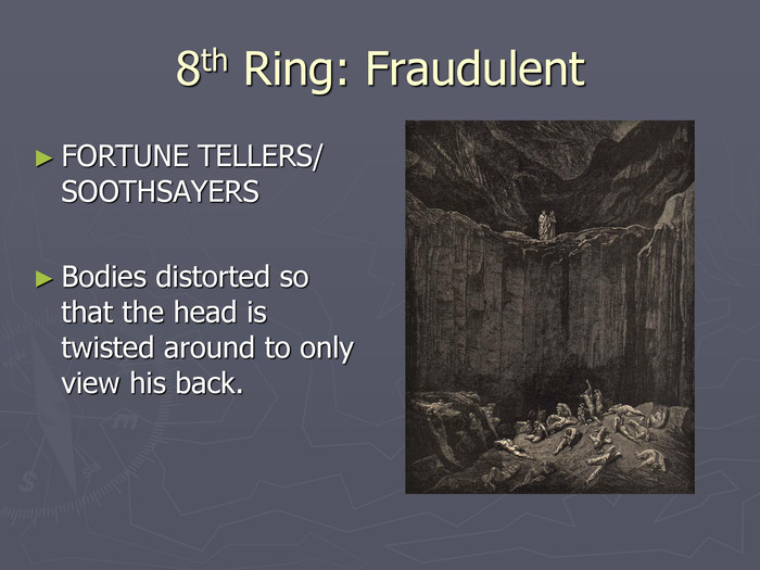 8th Ring: Fraudulent FORTUNE TELLERS/ SOOTHSAYERS