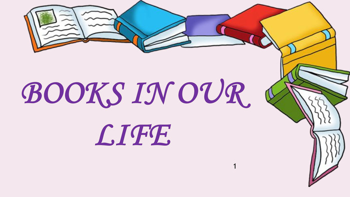 Books in our life1