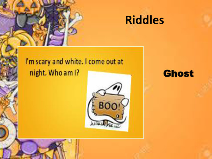 Riddles Ghost