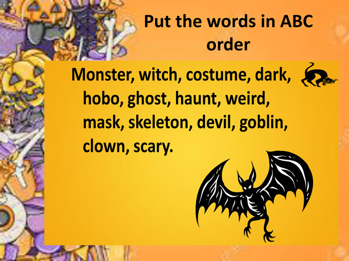 Put the words in ABC order