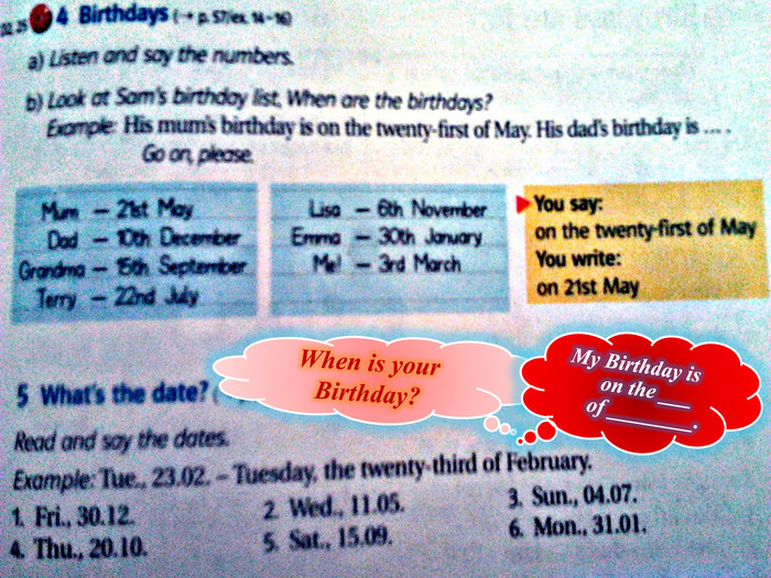 When is your Birthday?My Birthday is on the ___ of ________.