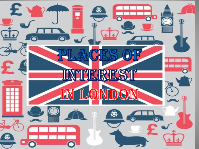 Places of interestin London