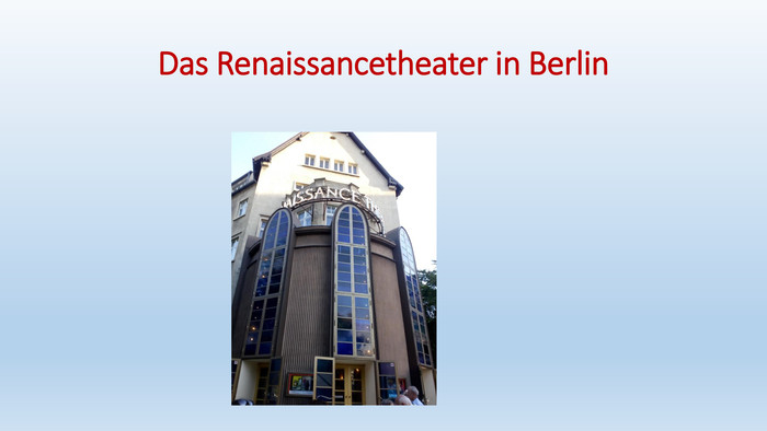 Das Renaissancetheater in Berlin