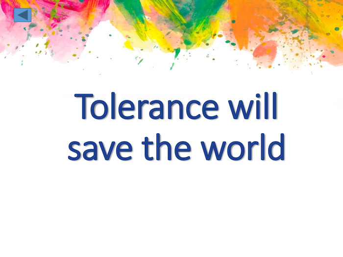 Tolerance will save the world