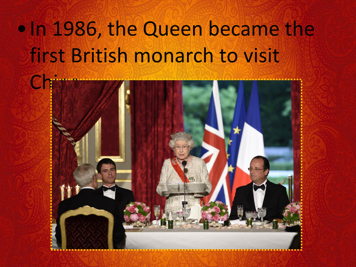In 1986, the Queen became the first British monarch to visit China.