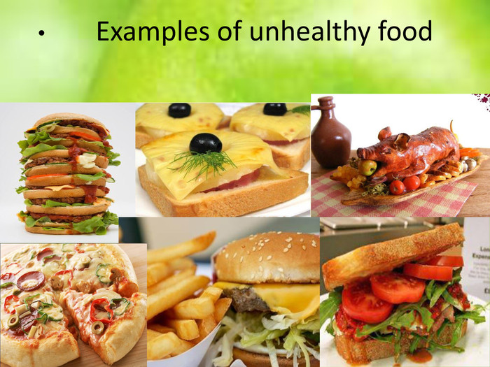 Examples of unhealthy food