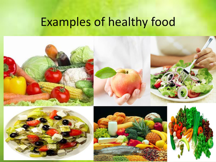 Examples of healthy food