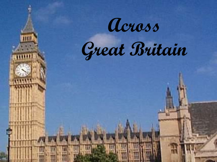 Across Great Britain