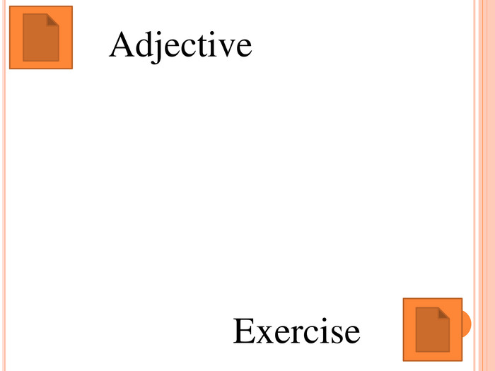Adjective Exercise