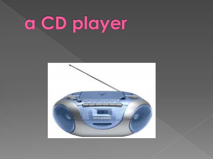a CD player